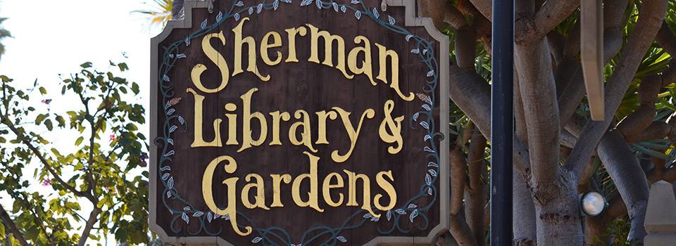 sherman-library-gardens-sign-slider1